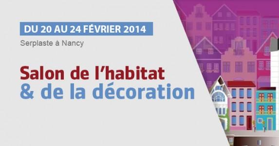 Salon habitat et d coration de nancy du 20 02 au 24 02 for Salon habitat nancy