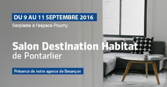 salon destination habitat de pontarlier du 9 au 11 septembre 2016 blog serplaste. Black Bedroom Furniture Sets. Home Design Ideas